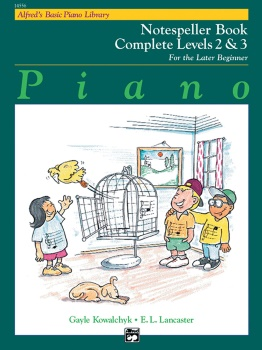 Basic Piano Course Complete Notespeller: Levels 2 & 3